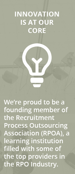 Founding member of the Recruitment Process Outsourcing Association (RPOA)